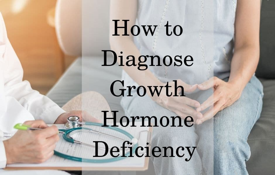 How to diagnose growth hormone deficiency
