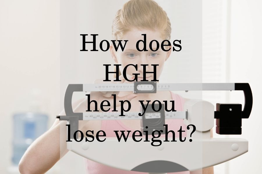 How does HGH help you lose weight?