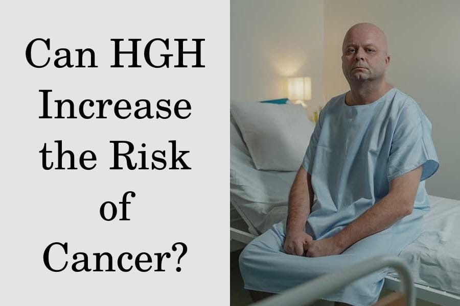 Can HGH increase the risk of cancer